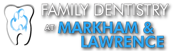 Family Dentistry at Markham & Lawrence